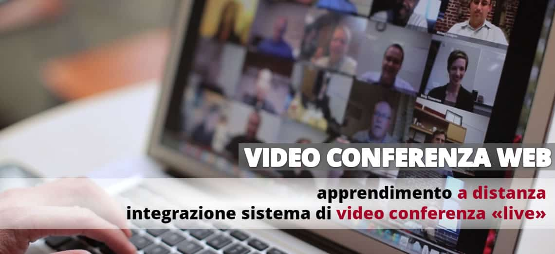 web conferenza - Apprendimento a distanza e integrazione sistema di video conferenza live