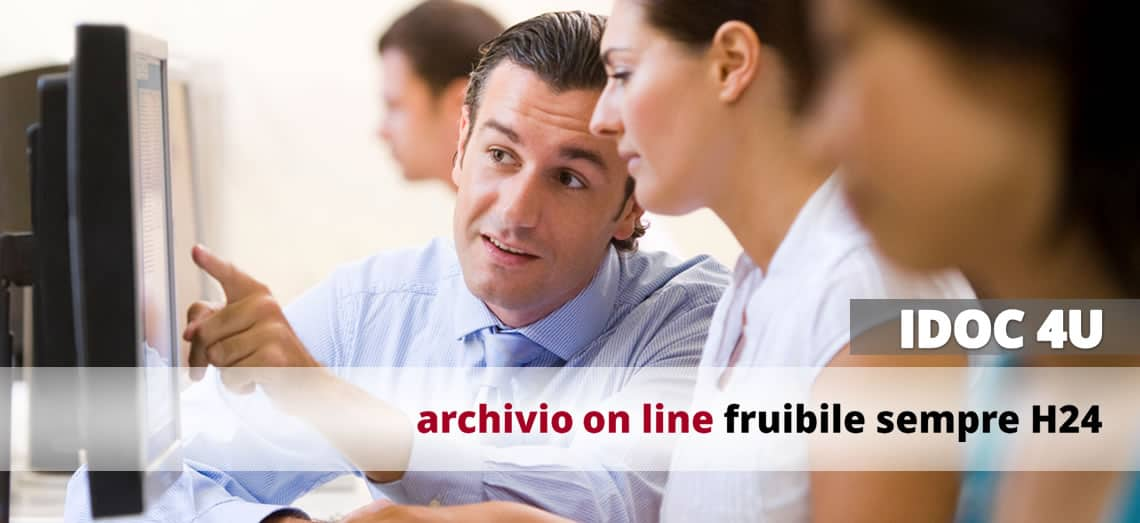 IDOC 4U - Archivio on line fruibile sempre H24Archivio on line fruibile sempre H24